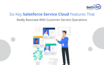 Salesforce Service Cloud Features