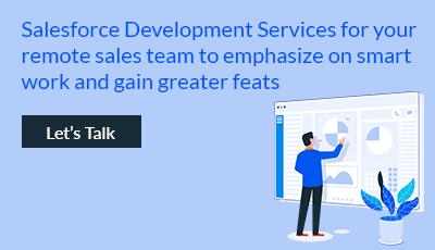 Salesforce Development Services for your remote sales team